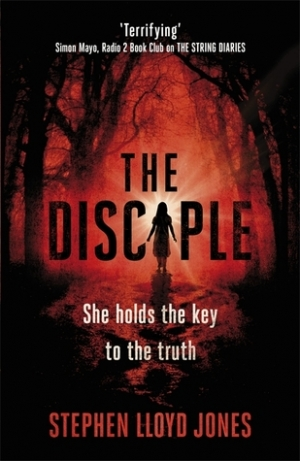 The Disciple by Stephen Lloyd Jones book review