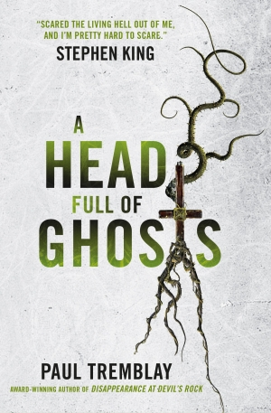 A Head Full Of Ghosts by Paul Tremblay book review