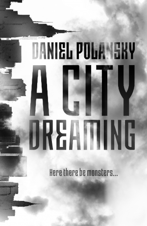 A City Dreaming by Daniel Polansky book review