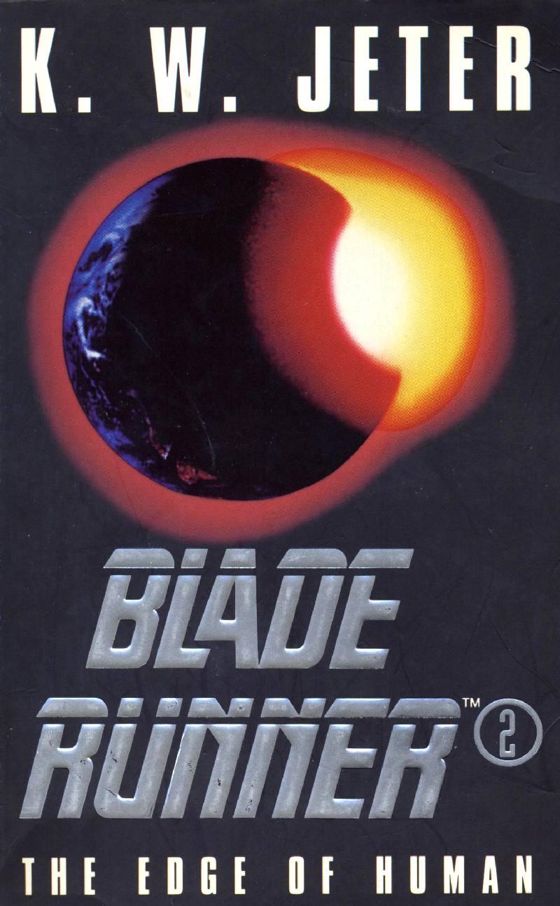 k-w-jeter_1995_blade-runner-2-the-edge-of-human