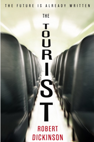 The Tourist by Robert Dickinson book review