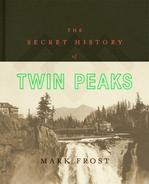 Secret History Of Twin Peaks book review