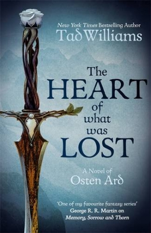 The Heart Of What Was Lost by Tad Williams book review