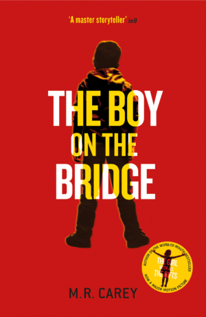 The Boy On The Bridge cover revealed for MR Carey's latest