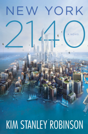 New York 2140 by Kim Stanley Robinson book review