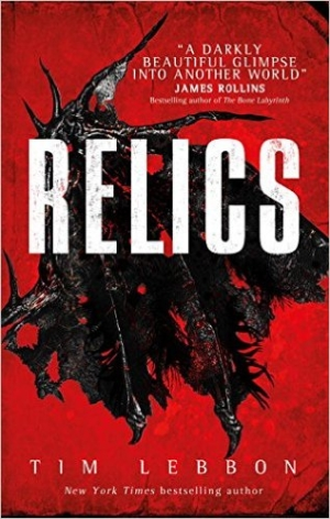 Relics by Tim Lebbon book review