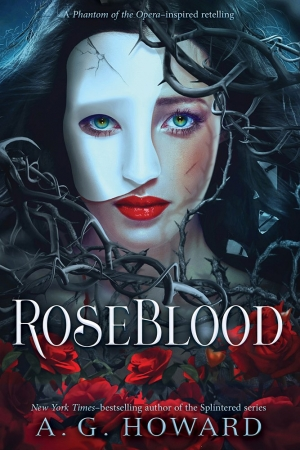 RoseBlood by AG Howard book review