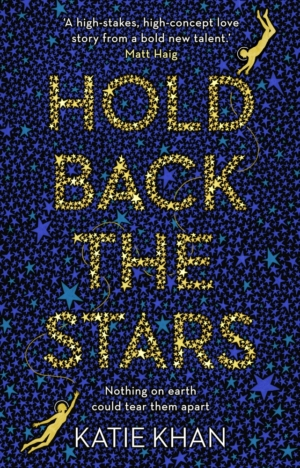 Hold Back The Stars by Katie Khan book review
