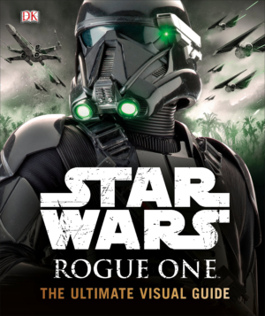 Pablo Hidalgo on Rogue One: The Ultimate Visual Guide
