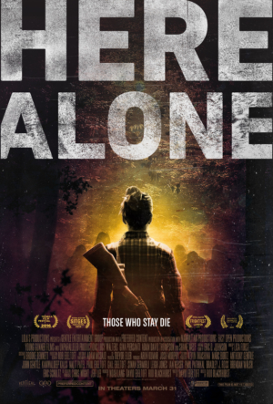 Here Alone trailer and poster for excellent indie zombie movie
