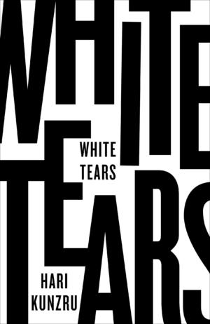 White Tears by Hari Kunzru book review