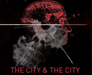 The City And The City TV series is finally happening