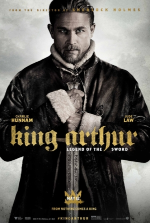 King Arthur: Legend Of The Sword new poster and final trailer have landed