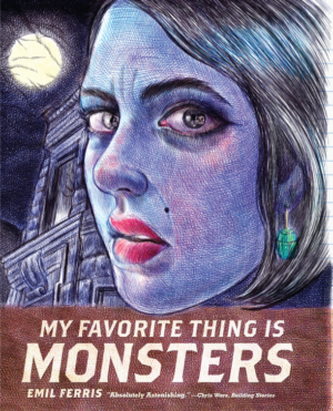 My Favorite Thing Is Monsters by Emil Ferris graphic novel review