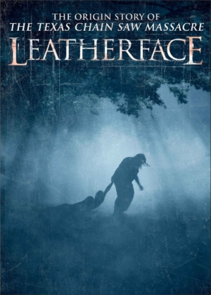 Leatherface new poster drags its first victim into the woods