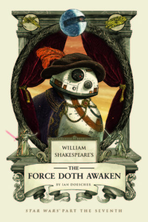 Star Wars: The Force Doth Awaken book cover revealed, BB-8 is looking good