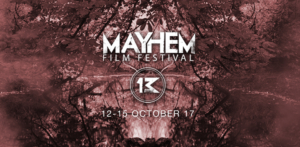Mayhem Film Festival line-up looks like a scarily good weekend
