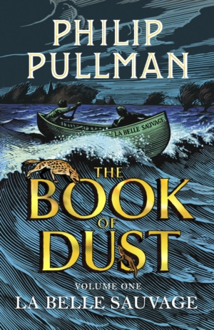 La Belle Sauvage: The Book of Dust Volume One by Philip Pullman book review