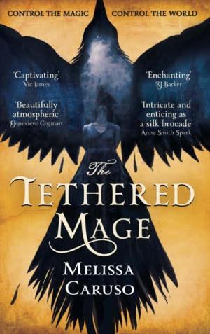 Melissa Caruso talks The Tethered Mage and writing capable, badass, intelligent women