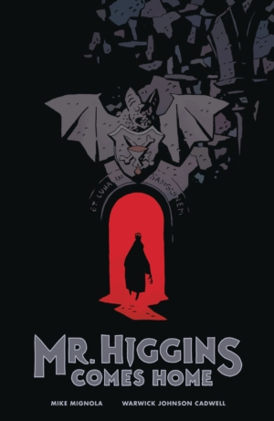 Mr Higgins Comes Home by Mike Mignola and Warwick Johnson Cadwell graphic novel review