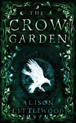 The Crow Garden by Alison Littlewood book review