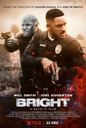 Bright new poster Will Smith and Joel Edgerton made a cop movie with an Orc in it
