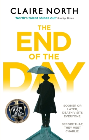 Claire North 'The End Of The Day' Young Writer Of The Year shortlist giveaway!