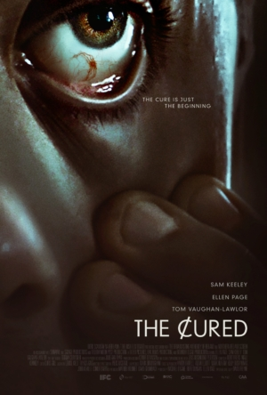The Cured poster will make your stomach turn (if you have a thing about eyes)