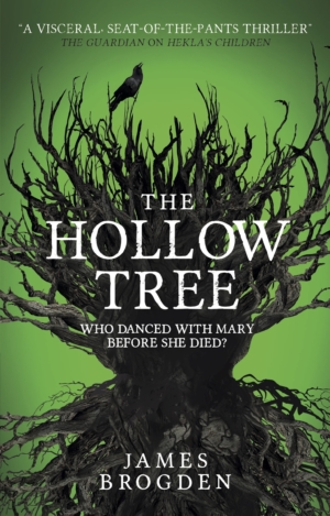 The Hollow Tree by James Brogden book review