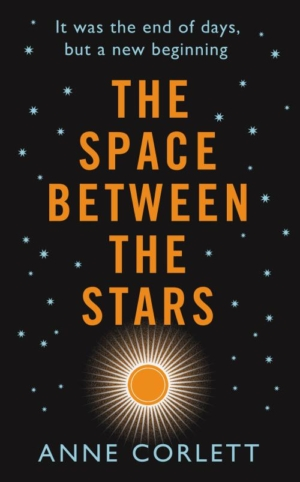 The Space Between The Stars author Anne Corlett on the SFF screen adaptations we need