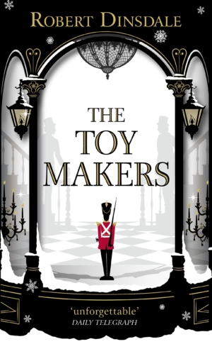 The Toymakers by Robert Dinsdale book review