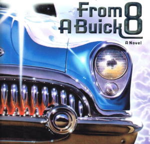 Stephen King's From A Buick 8 film adaptation on the way