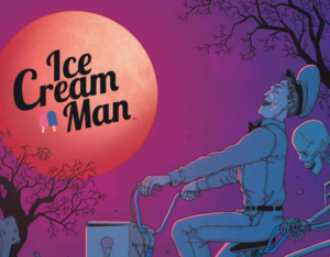 Ice Cream Man TV series in the works at Universal Cable Prods