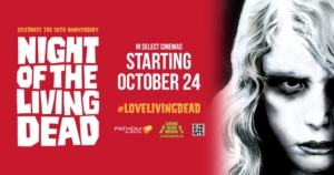 Night Of The Living Dead is coming to cinemas this October