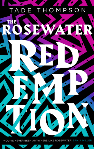 The Rosewater Redemption by Tade Thompson exclusive cover reveal
