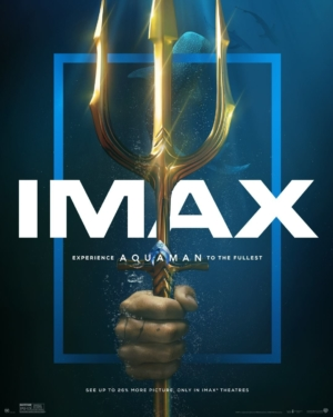 Aquaman new IMAX poster chooses its weapon