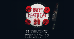 Happy Death Day 2U release date has been moved forward