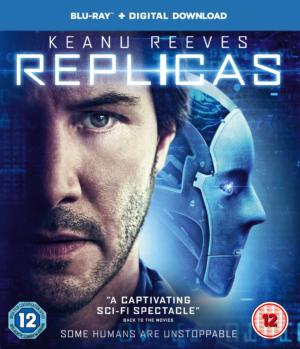 Replicas starring Keanu Reeves exclusive UK artwork and trailer