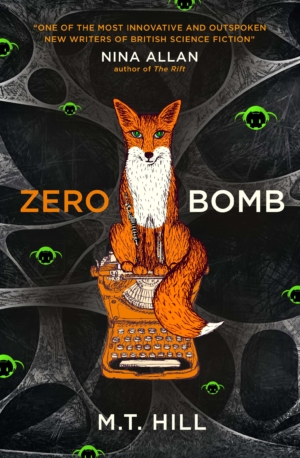 Zero Bomb by MT Hill book review