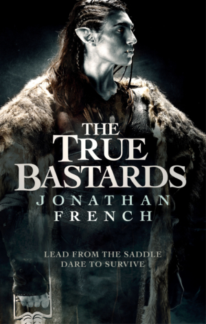 The True Bastards by Jonathan French book cover reveal
