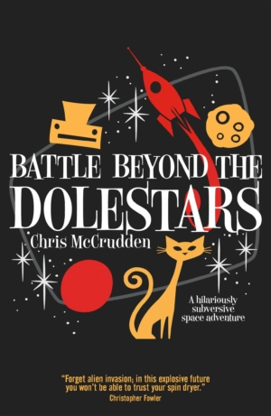 Win Battle Beyond The Dolestars by Chris McCrudden with our competition