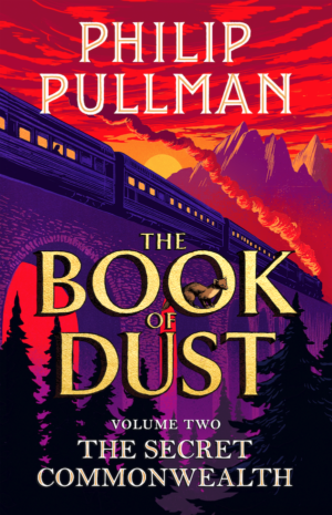 The Book Of Dust Volume Two: The Secret Commonwealth by Philip Pullman book review