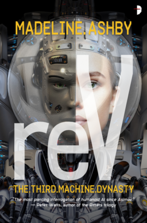 ReV by Madeline Ashby announcement and exclusive cover reveal