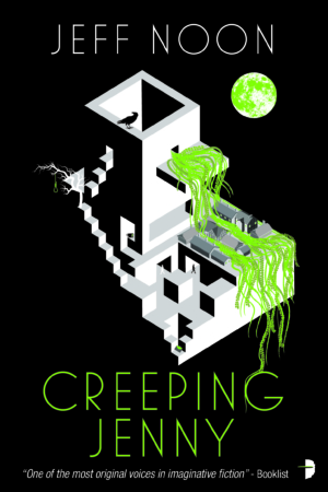 Creeping Jenny by Jeff Noon book cover reveal & exclusive first chapters