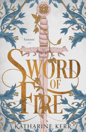 Sword Of Fire Review: A New Act In The Cycle of Deverry