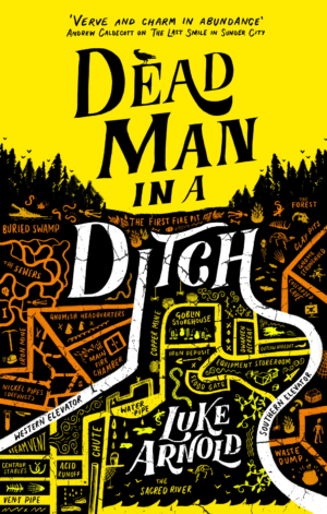 Dead Man In A Ditch: Exclusive cover launch