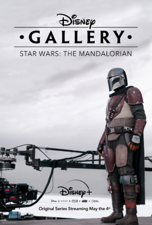 Disney Gallery: The Mandalorian: Disney+ announces new release to celebrate May Fourth