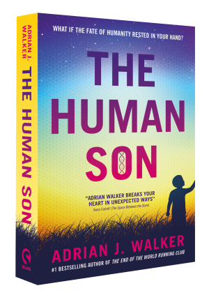 The Human Son: Novel excerpt from Adrian J Walker's sci-fi drama
