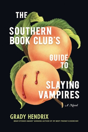 The Southern Book Club's Guide To Slaying Vampires review: No books harmed!
