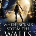 When Jackals Storm the walls story